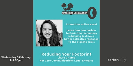 Unlocking Local Action: Reducing Your Footprint tickets