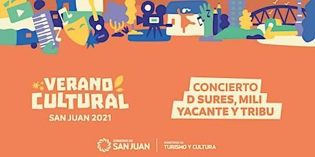 Verano Cultural - Concierto D Sures, Mili  Yacante y Tribu entradas