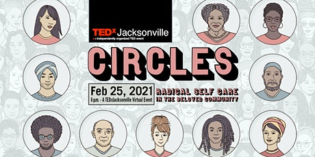 TEDxJacksonville Circle: Radical Self Care in The Beloved Community tickets