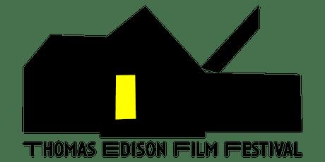 Thomas Edison Film Festival tickets