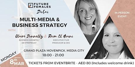 Multi-Media & Business Strategy | Future Females Dubai tickets