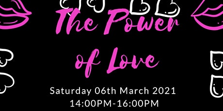 The Power of Love tickets