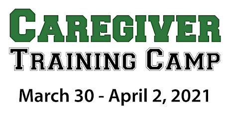 Caregiver Training Camp tickets