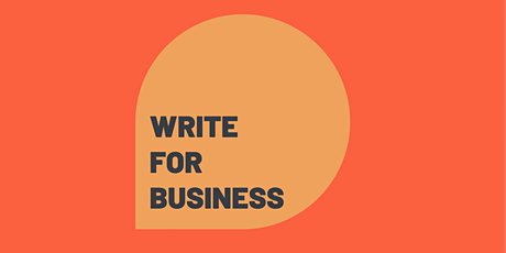 How To Write for Business | Edie Lush tickets