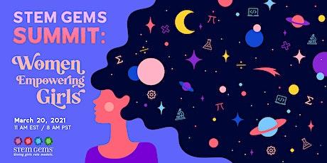 STEM Gems Summit: Women Empowering Girls tickets