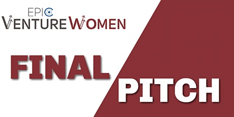 EPIC VentureWomen Final Pitch tickets