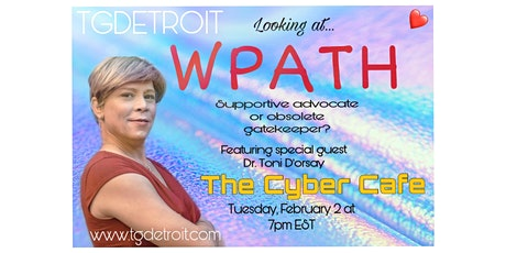 Looking at WPATH - 2/2/21 tickets