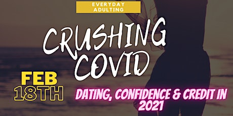 Everyday Adulting - Dating & Credit in 2021 tickets
