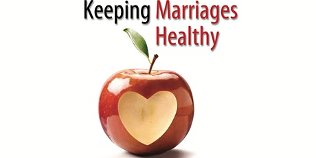 In-Person Keeping Marriages Healthy Workshop - RVA tickets