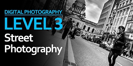 Level 3: Street Photography tickets