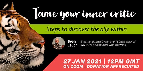 Tame Your Inner Critic – How to Lean into the Ally within in 2021 tickets