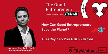 Good Entrepreneur Festival '21- How Can Good Entrepreneurs Save the Planet tickets
