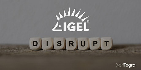IGEL OS: Turn Any Device into a Secured Endpoint (03/04/2020) tickets