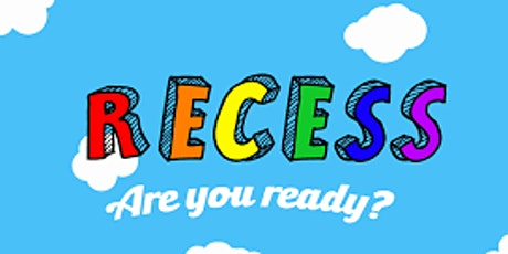 FRIDAY RECESS tickets