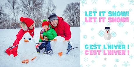 Let It Snow! Let It Snow! / C'est l'hiver ! C'est l'hiver ! billets