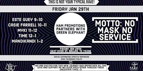 HAM x Green Elephant Friday January 29th tickets