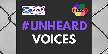 #UnheardVoices: SISCO x FAVOR Scotland Panel tickets