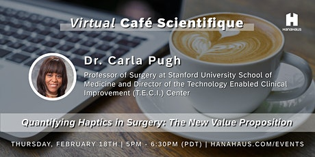 Virtual Café Scientifique | Quantifying Haptics in Surgery tickets