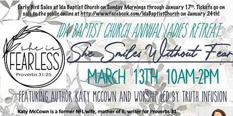 """""""She Smiles Without Fear"""" Ladies Retreat with Katy McCown & Truth Infusion tickets"""