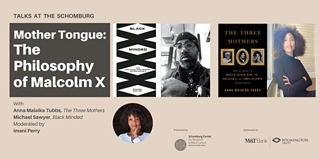 Mother Tongue: The Philosophy of Malcolm X tickets