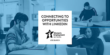 Connecting to Opportunities with LinkedIn tickets