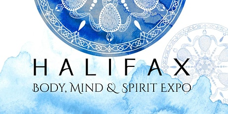 Hfx Body, Mind & Spirit Expo Advanced Tickets-June 11/ 2022 tickets