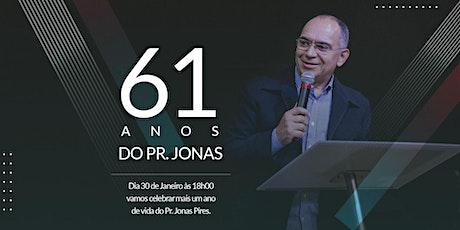Culto de Celebração aniversário do Pastor Jonas Pires ingressos