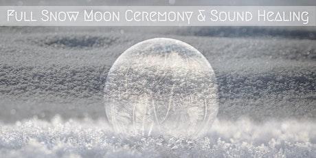 Full Snow Moon Ceremony & Sound Healing tickets