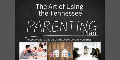 The Art of Using the Tennessee Parenting Plan tickets