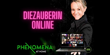 Virtuelle Zaubershow - PHENOMENA@Home Tickets