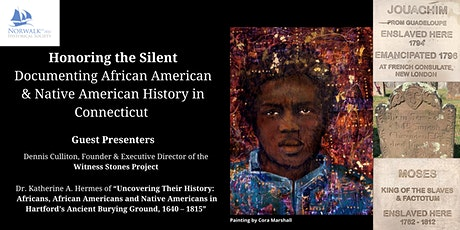 Honoring the Silent: Documenting African American & Native American History tickets