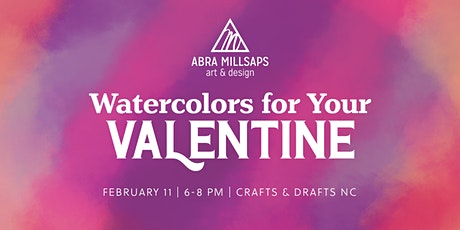 Watercolors for Your Valentine tickets