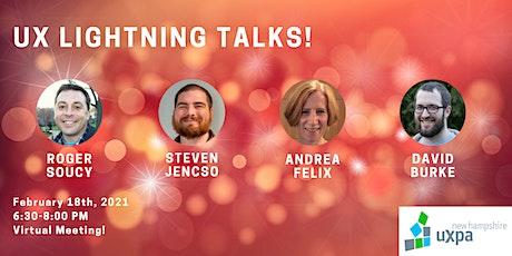 NH UXPA Meeting: UX Lightning Talks! tickets