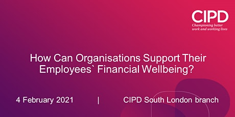 How Can Organisations Support Their Employees' Financial Wellbeing?' tickets