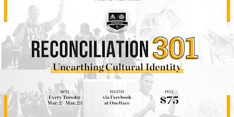 OneRace Reconciliation Courses: Reconciliation 301 tickets