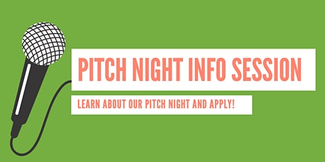 Info Session and Q&A  for Pitch Night tickets