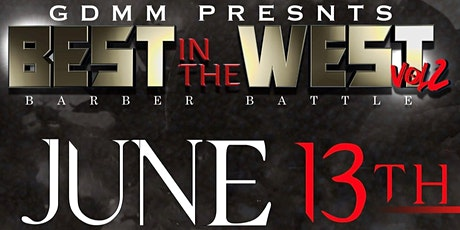 Best In The West Barber Battle Vol II tickets