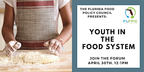 Florida Food Forum: Youth in the Food System tickets