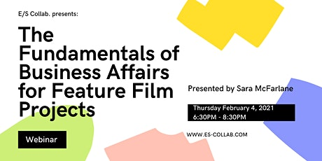 The Fundamentals of Business Affairs for Feature Film Projects tickets