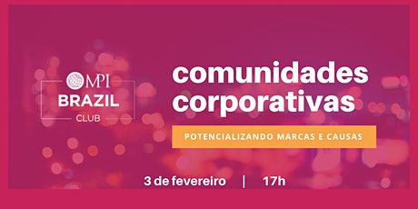 Comunidades Corporativas ingressos