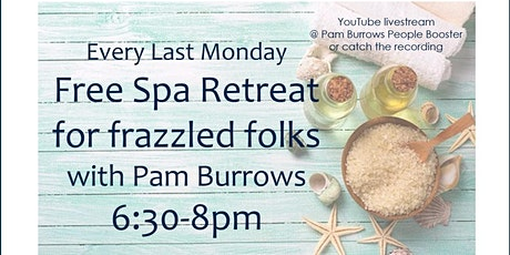 Free Spa Retreat - Monday Feb 22nd - 6:30 - 8pm tickets