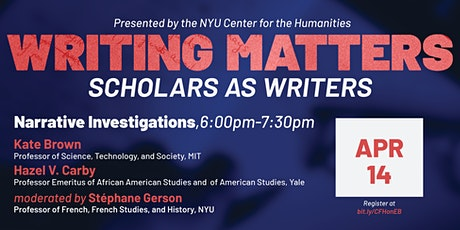 Writing Matters: Scholars as Writers — Narrative Investigations tickets