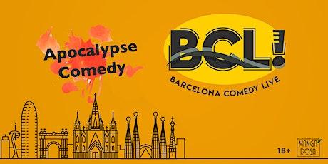 Apocalypse Comedy · Pro International Comedians · Barcelona Comedy Live! tickets
