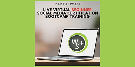 Virtual Live Social Media Management Beginner Boot Camp Certification tickets