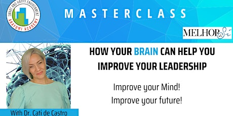 MASTERCLASS: HOW YOUR BRAIN CAN HELP YOU IMPROVE YOUR LEADERSHIP tickets