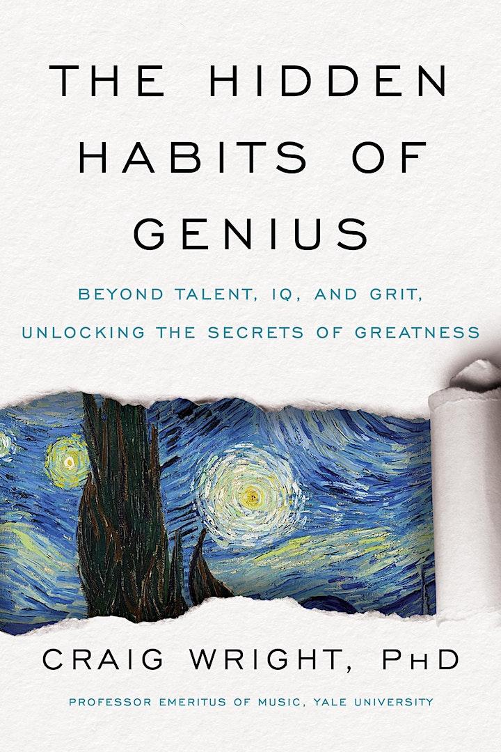 """Musicologist Craig Wright """"The Hidden Habits of Genius"""" Zoom Author Talk image"""
