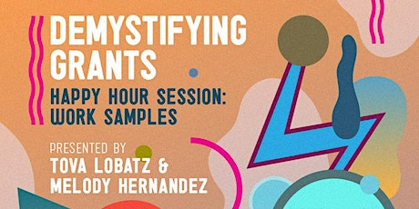 Grant Workshops for Artists Happy Hour Sessions: Work Samples tickets