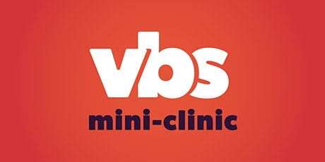2021 VBS Mini Clinics (Virtual) tickets