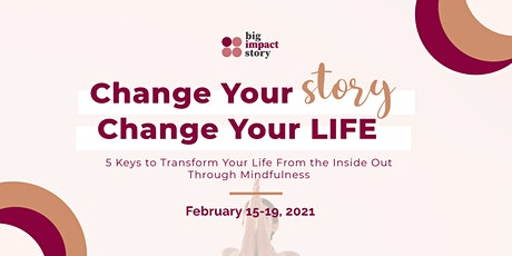 Change Your Story, Change Your Life tickets