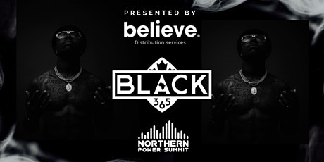 BLACK 365  Powered by Northern Power Summit tickets